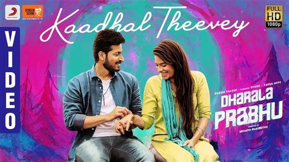 Dharala Prabhu: Kaadhal Theevey Video ft. Harish Kalyan, Tanya Hope