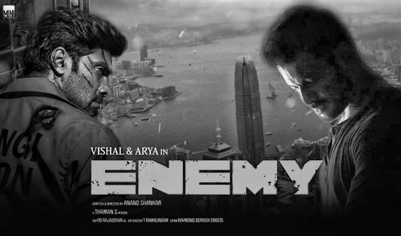Enemy starring Vishal, Arya gears up for teaser re...