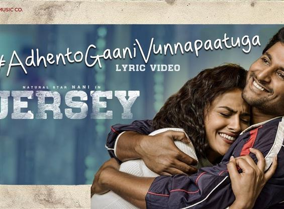First single Adhento Gaani Vunnapaatuga  from Nani's Jersey