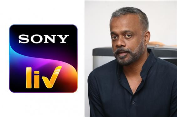Gautham Menon to direct web-series for Sony Liv!