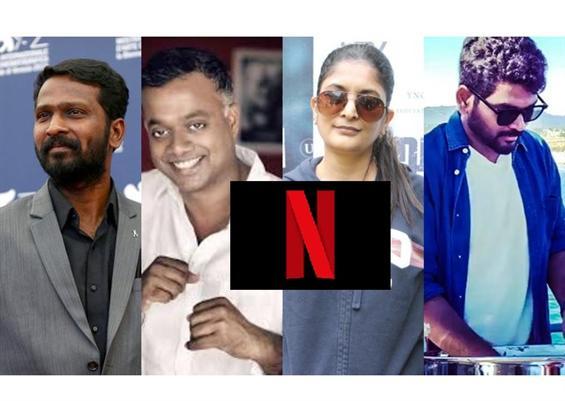 Gautham Vasudev Menon, Vetrimaaran, Sudha Kongara & Vignesh Shivn collaborate for Netflix anthology?