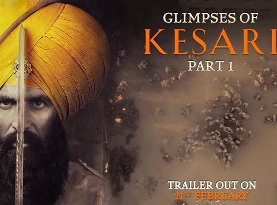 Glimpses of Kesari feat. Akshay Kumar