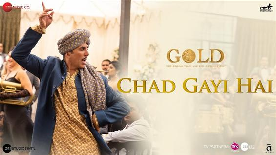 Gold: Chad Gayi Hai Video Song feat. Akshay Kumar