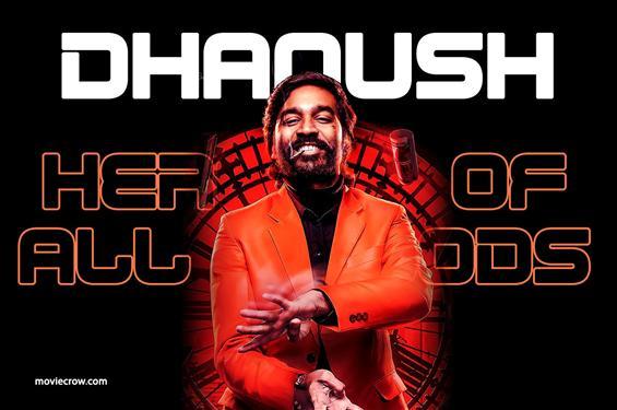 Happy Birthday Dhanush - The hero of all woods!