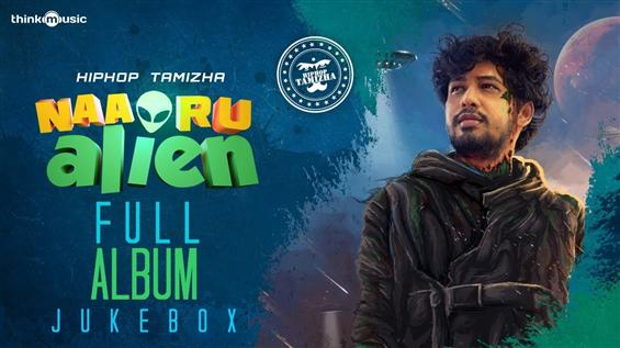 Hiphop Tamizha's Naa Oru Alien Songs Are Here!