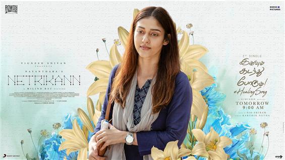 Idhuvum Kadandhu Pogum: Nayanthara's Netrikann has first single release!