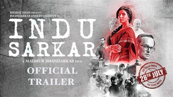 Indu Sarkar Official Trailer