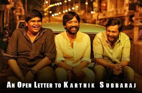 Iraivi after-effect: An open letter to Karthik Subbaraj