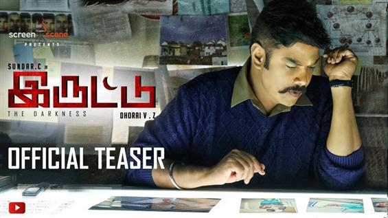 Iruttu - Official Teaser