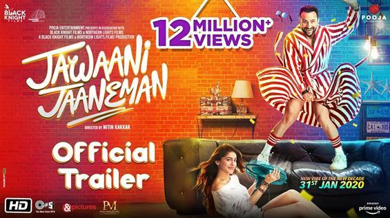 Jawaani Jaaneman Trailer promises a rollicking com...
