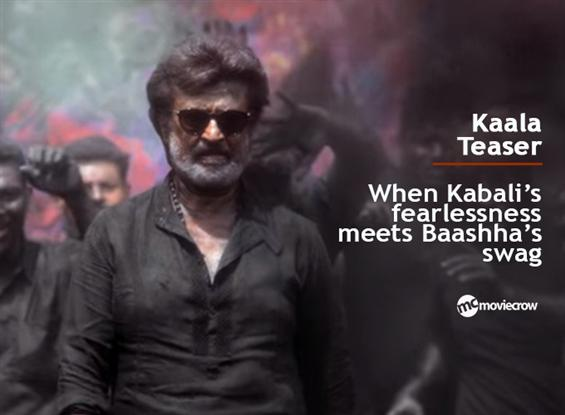 Kaala Teaser Review: When Kabali's fearlessness me...