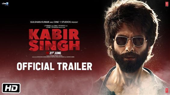 Kabir Singh Trailer starring Shahid Kapoor, Kiara ...
