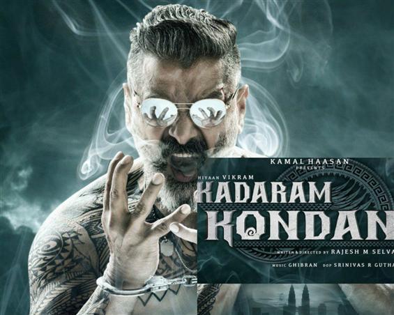 Kadaram Kondan: The meaning behind Vikram's unique film title