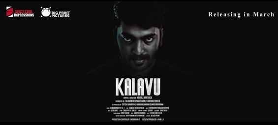 Kalavu motion poster feat. Kalaiyarasan released by team