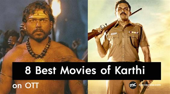 Karthi Birthday Special -  8 Best Movies of the ac...
