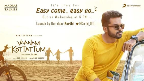 Karthi to launch Vaanam Kottattum Second Single!