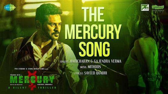 Karthik Subbaraj, Prabhu Deva's Mercury Song Video