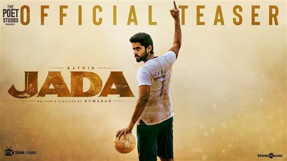 Kathir's Jada teaser