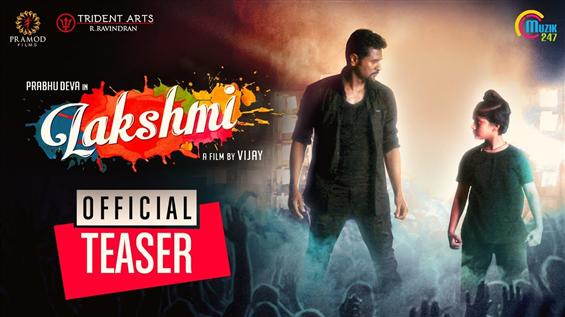 Lakshmi Teaser feat. Prabhu Deva is here
