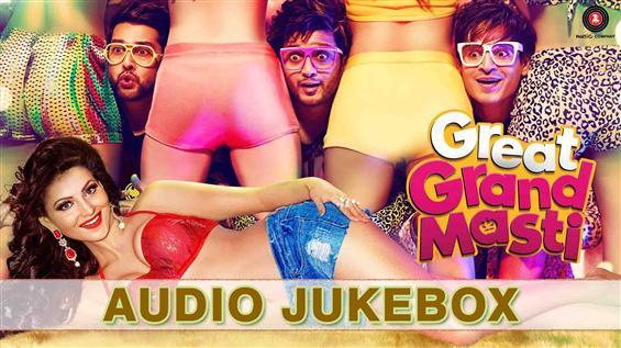 Listen to 'Great Grand Masti' Audio Jukebox