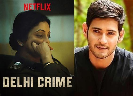 Mahesh Babu lauds Netflix show Delhi Crime's Inter...