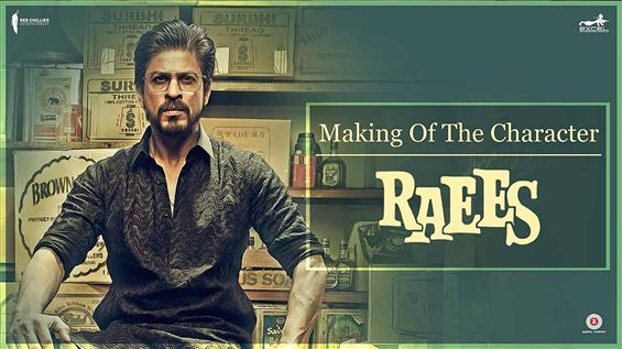 Making of the Raees Character