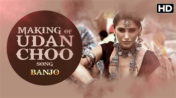 Making of 'Udan Choo' song from Banjo
