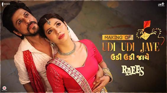 Making of 'Udi Udi' song from Raees