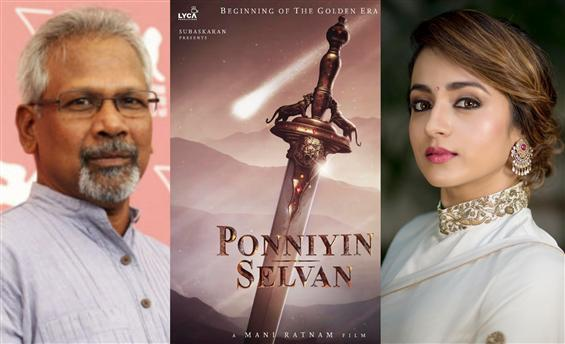Mani Ratnam alters Ponniyin Selvan Shooting Plans?