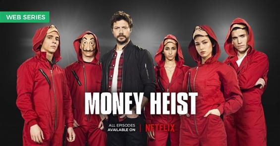 Money Heist, the Netflix Webseries is Talk of the ...