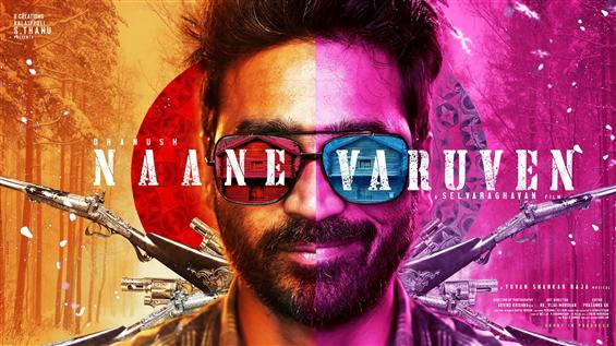 Naane Varuven is the title of Selvaraghavan, Dhanu...