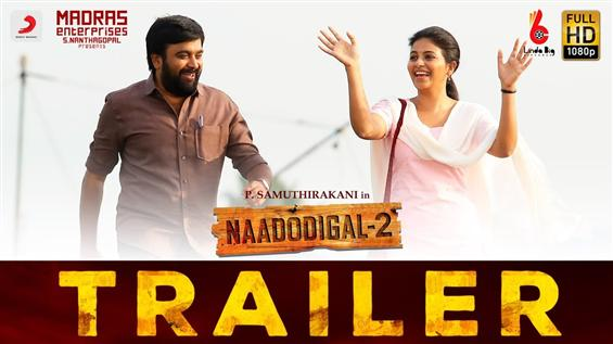 Nadodigal 2 Trailer: Sasikumar in revolution-induc...