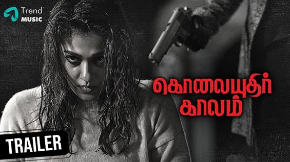 Nayanthara's Kolaiyuthir Kaalam Trailer