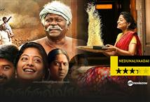 Nedunal Vaadai - Emotionally engaging and well made rural drama!!! Image