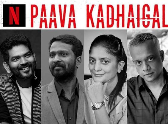 Netflix anthology 'Paava Kathaigal' to release on December 18