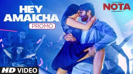 NOTA: Hey Amaicha Video Song Promo feat. Vijay Deverakonda