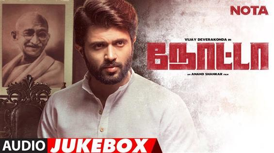 NOTA Jukebox: Audio Songs from Vijay Deverakonda's Tamil film