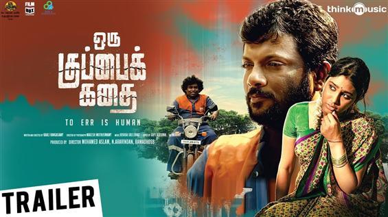 Oru Kuppai Kathai Trailer