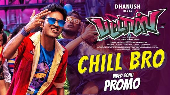 Pattas - Chill Bro Video Promo