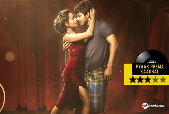 Pyaar Prema Kaadhal Songs - Music Review