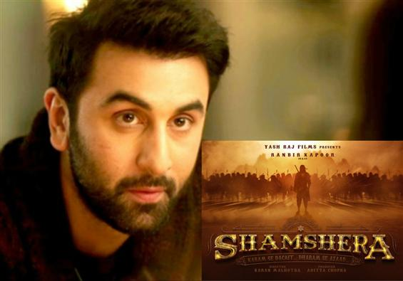 Ranbir Kapoor in & as Shamshera: Motion Poster unveiled!
