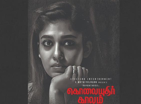 Release Plans for Kolayuthir Kaalam starring Nayanthara revealed