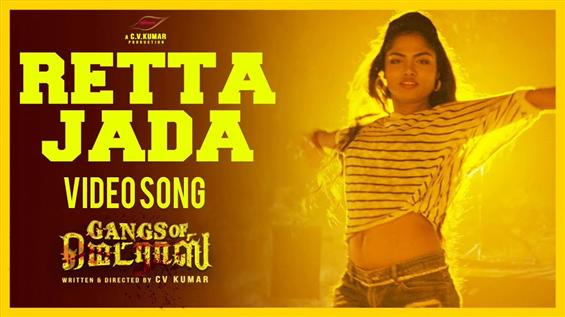 Retta Jada Video Song from Gangs of Madras Out Now