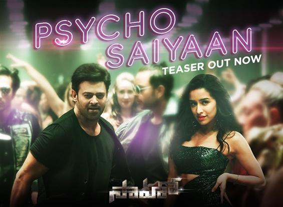 Saaho First Single: Psycho Saiyaan Song Teaser ft. Prabhas, Shraddha Kapoor