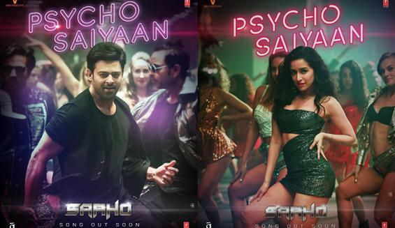 Saaho First Single: Psycho Saiyyan, Kadhal Psycho to be out soon
