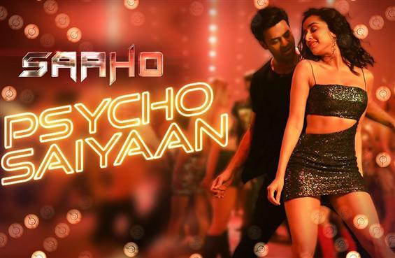 Saaho: Psycho Saiyaan song video ft. Prabhas,  Shr...