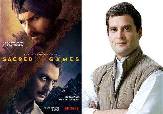 Sacred Games Controversy: Rahul Gandhi has no obje...