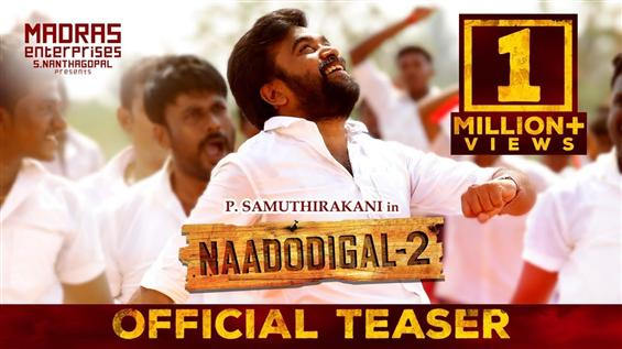 Sasikumar's Naadodigal 2 Teaser crosses 1 Million Views!