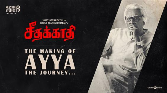 Seethakathi: What went Behind-the-scenes of Vijay ...