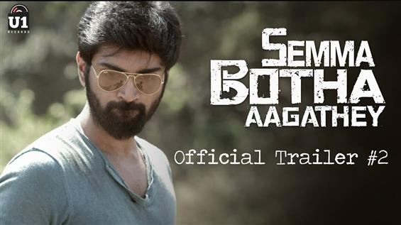 Semma Botha Aagathey Trailer